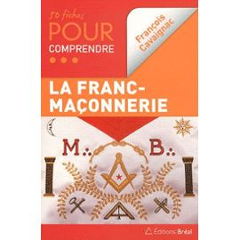 50-fiches-pour-comprendre-la-franc-maconnerie-de-francois-cavaignac-910739003_ML